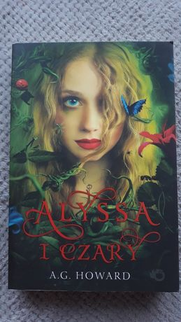 """A.G.Howard """"Alyssa i czary"""""""