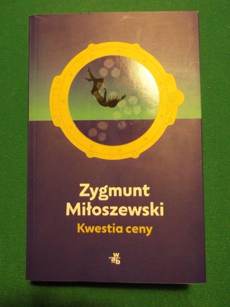 Kwestia ceny, Zygmunt Miłoszewski
