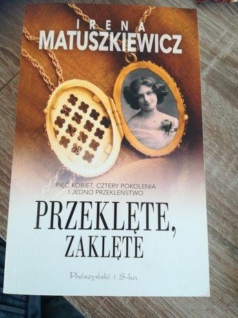 Przeklęte zaklęte i inne tytuły Irena Matuszkiewicz