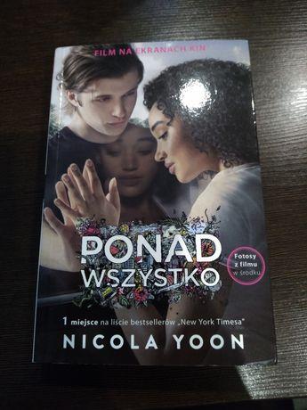 """Książka """"Ponad wszystko"""" Nicola Yoon"""