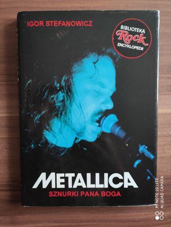 Metallica Sznurki Pana Boga I. Stefanowicz Tylko Rock
