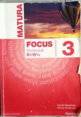 Workbook Matura Focus 3 B1/B1+