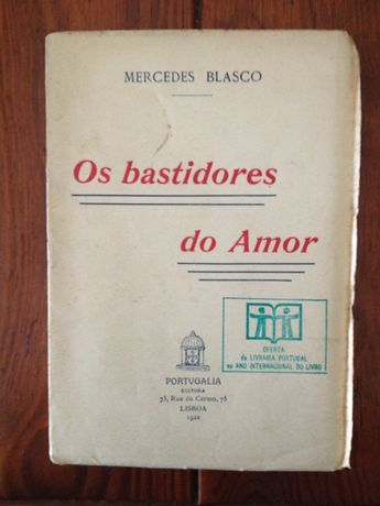 Mercedes Blasco - Os bastidores do amor [1.ª ed.]