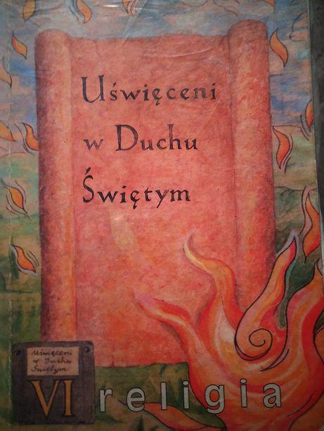 """Religia""""uświęceni w Duchu Świętym"""" klasa 6, ks.Jan Szpeta,D.Jackowiak"""