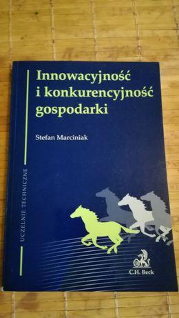 Innowacyjność i konkurencyjność gospodarki. S. Marciniak 2010