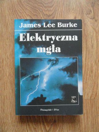 Elektryczna mgła James Burke