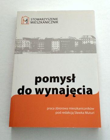 POMYSŁ DO WYNAJĘCIA, Sławomir Muturi, książka w świetnym stanie! HIT!
