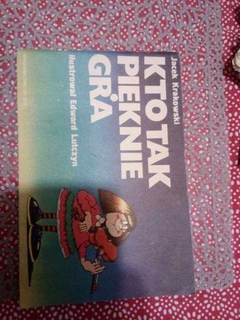 Prl książka dla dzieci Kto tak pięknie gra Edward Lutczyn