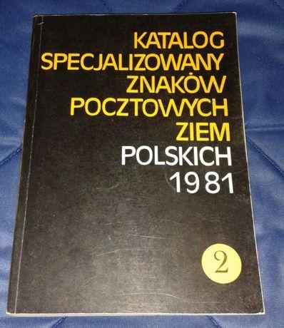 Katalog specjalizowany znaków pocztowych ziem polskich - Tom 2