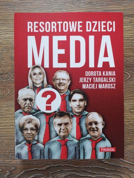 Resortowe dzieci: Media, D. Kania, J. Targalski, M. Marosz