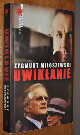 UWIKŁANIE - Zygmunt Miłoszewski- BDB-KRAKÓW