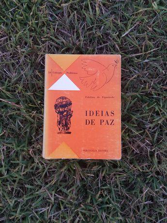 Ideias de Paz - Fidelino de Figueiredo