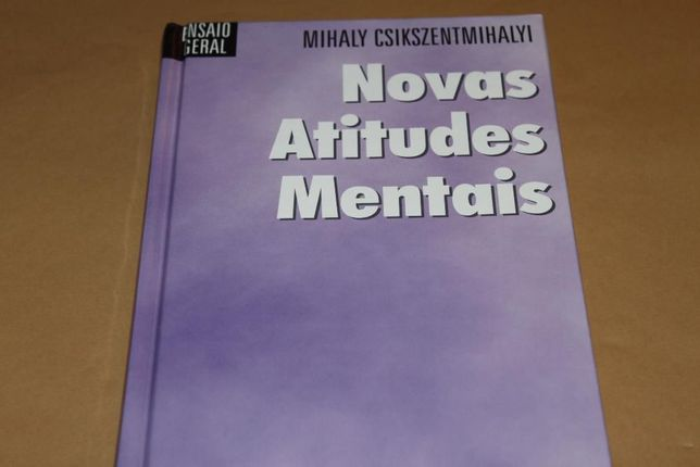 Novas Atitudes Mentais de Mihaly Csikszen