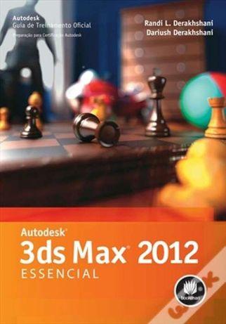 3Ds Max 2012 Essencial de Randi L. Derakhshani e Dariush Derakhshani