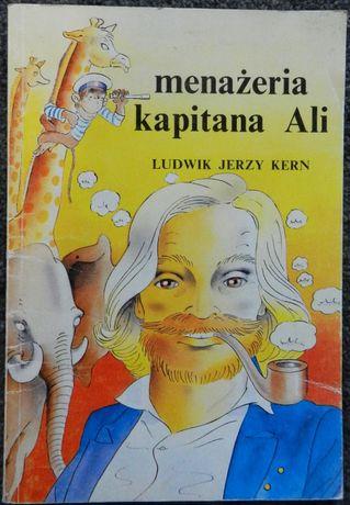 Kern Ludwik Jerzy - Menażeria kapitana Ali, książka dla dzieci