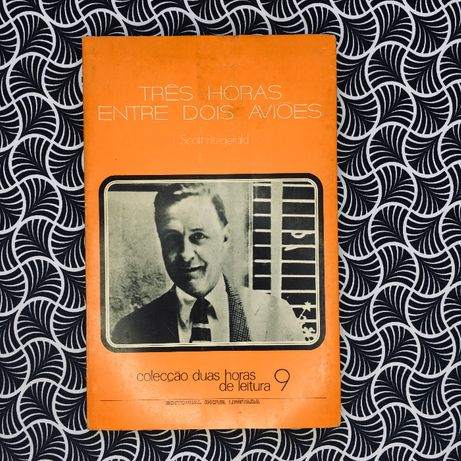 Três Horas entre Dois Aviões - F. Scott Fitzgerald