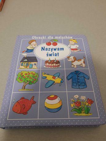 Książka nazywam świat obrazki dla maluchów