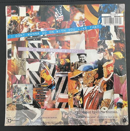 Elton John - I Don't Wanna Go On Wirh You Like That (single vinil)