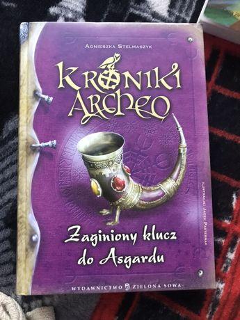 """Kroniki Archeo: """"Zaginiony klucz do Asgardu"""" Agnieszka Stelmaszyk"""