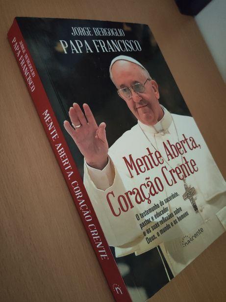Mente Aberta, Coração Crente Papa Francisco de Jorge Bergoglio