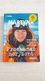Przesunąć horyzont. Martyna Wojciechowska