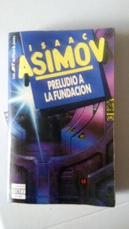 Preludio a la Fundacion - Isaac Asimov