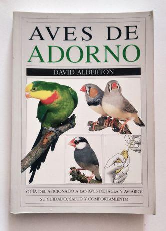 Aves de adorno - guia do aficionado