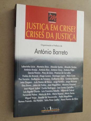 Justiça em Crise? Crises da Justiça de António Barreto - 1ª Edição