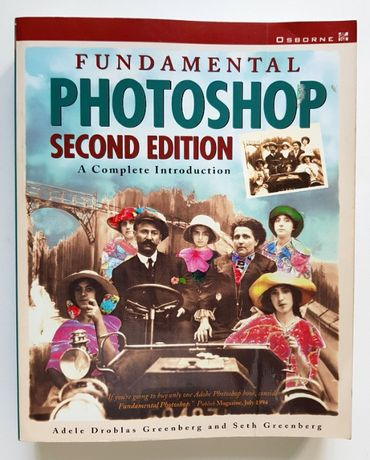 Fundamental Photoshop Second Edition A Complete Introduction