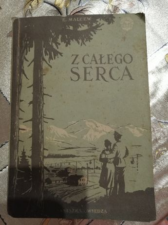E. Malcew Z całego serca tom II rok 1952