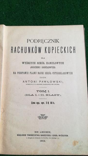Podręcznik rachunków kupieckich z 1902 r.