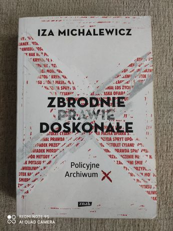 Książka Zbrodnie prawie doskonałe - Iza Michalewicz