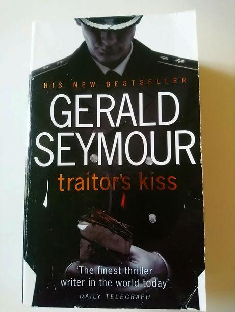 Книга Gerald Seymour Traitor's kiss на англійській мові