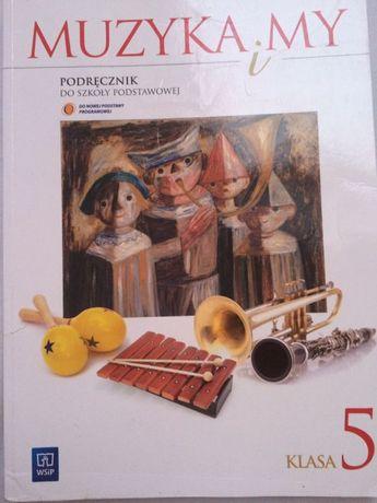 Muzyka i my 5 podręcznik Stan IDEALNY