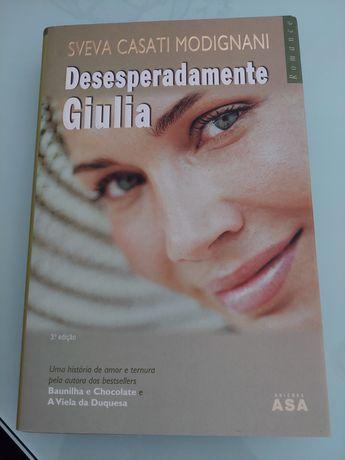 Desesperadamente Giulia - Sveva Casati Modignani