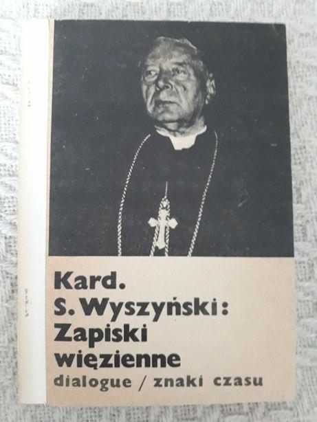 kardynał S. Wyszyński Zapiski więzienne, religia katolicyzm komunizm