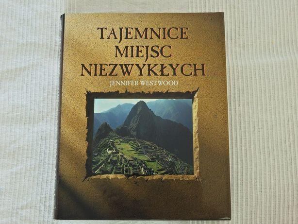 Tajemnice Miejsc Niezwykłych - książka-album