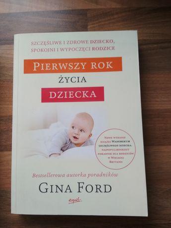 Gina Ford Pierwszy rok życia dziecka nowa