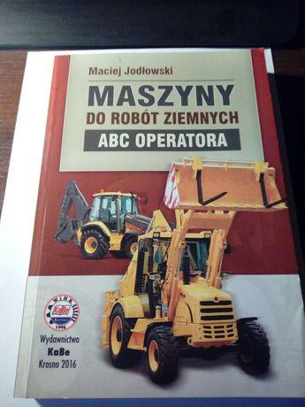 Książka maszyny do robót ziemnych ABC Operatora