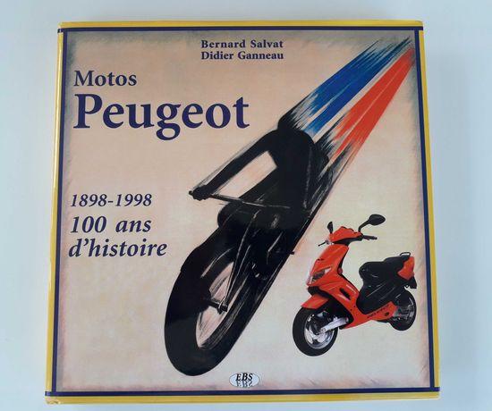 Livro motos peugeot  100 ans d'histoire 1989 / 1998
