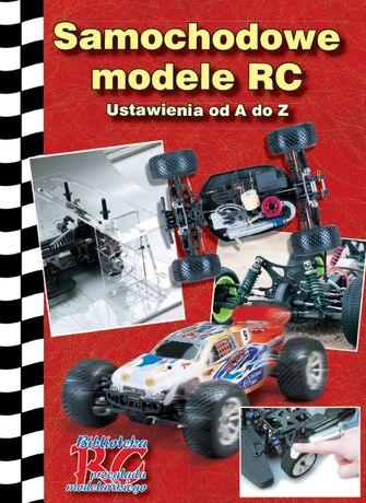 Samochodowe modele RC - Ustawienia od A do Z
