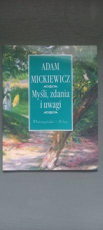 """Mickiewicz A. """"Myśli, zdania i uwagi""""stan idealny"""