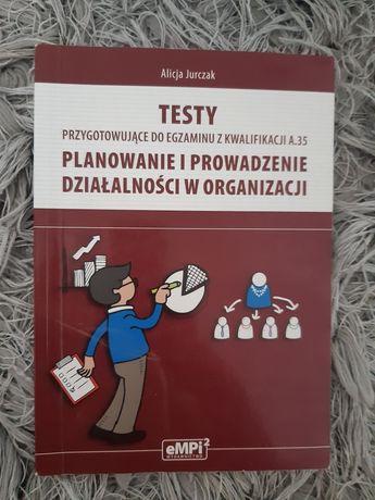 Testy przygotowujące do egzaminu z kwalifikacji A.35
