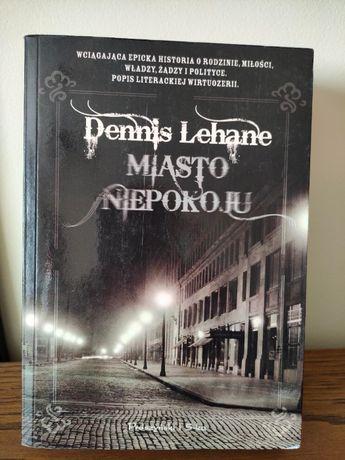 Dennis Lehane - Miasto Niepokoju