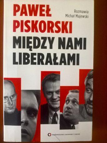 Między nami liberałami, Paweł Piskorski