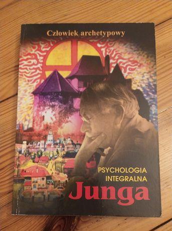 Psychologia integralna Junga. Człowiek archetypowy. Zenon Dudek