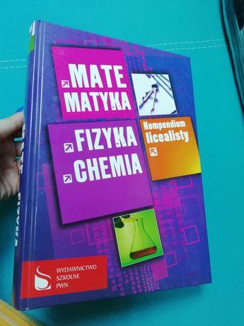 Kompendium licealisty matematyka fizyka chemia !!