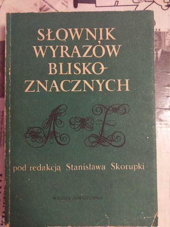 Słownik wyrazów bliskoznacznych pod red. Stanisława Skorupki