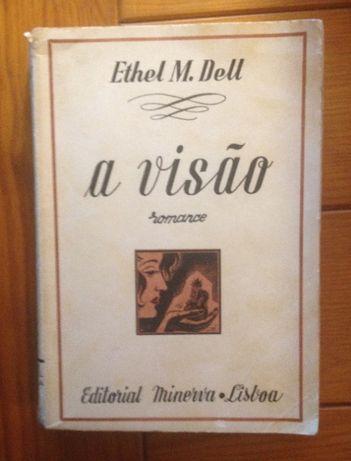 Ethel M. Dell - A visão