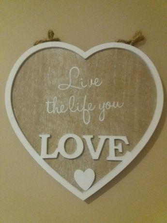 """Ozdoba ścienna - serce z napisem """"Live the life you love"""""""